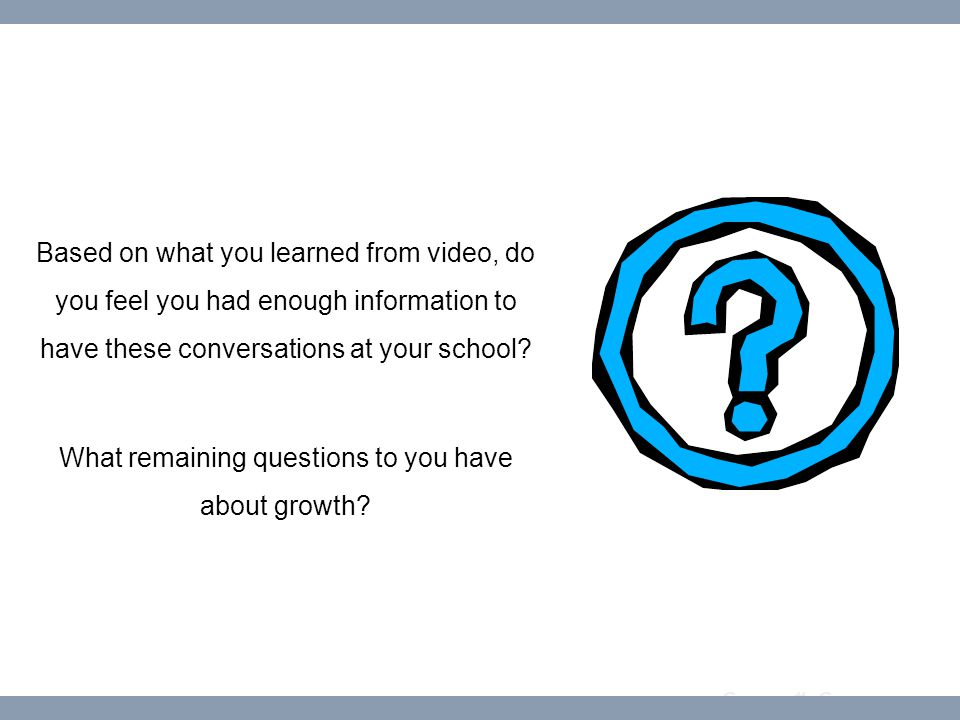 Course #: Course name Based on what you learned from video, do you feel you had enough information to have these conversations at your school.