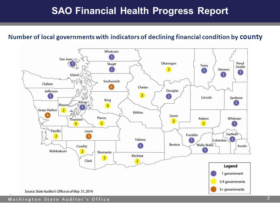 Washington State Auditor's Office SAO Financial Health Progress Report 7.