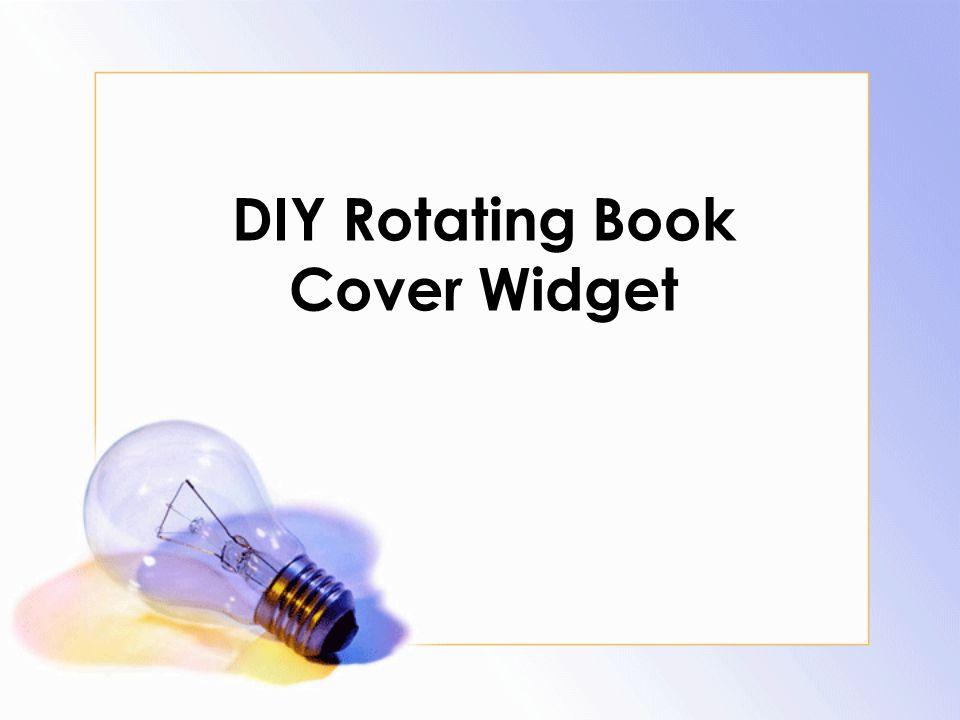 DIY Rotating Book Cover Widget