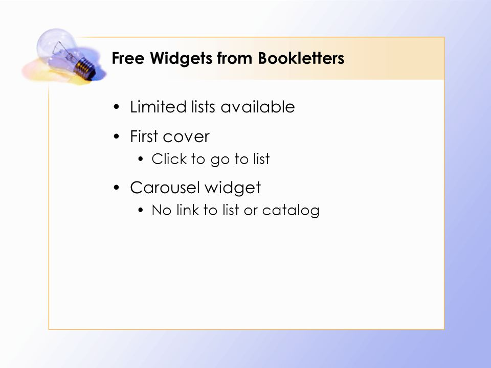 Free Widgets from Bookletters Limited lists available First cover Click to go to list Carousel widget No link to list or catalog