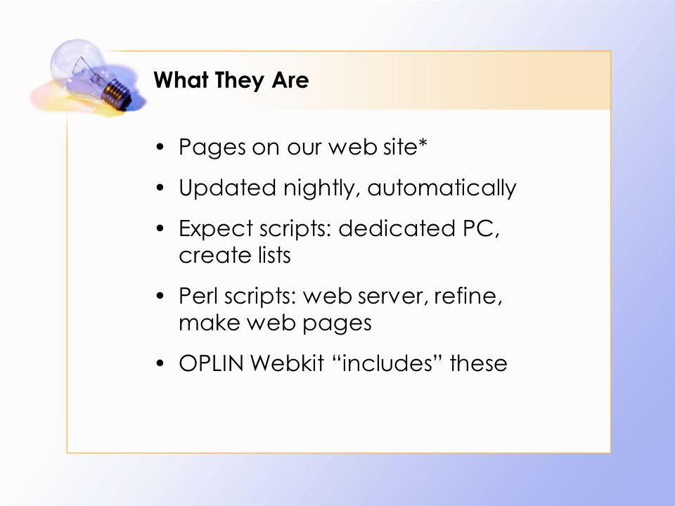 Techie Note: Hosted Web Site Library server hosts HTML pages created by script Library server hosts JS pages that call these Pages on our OPLIN Webkit site include these JS files