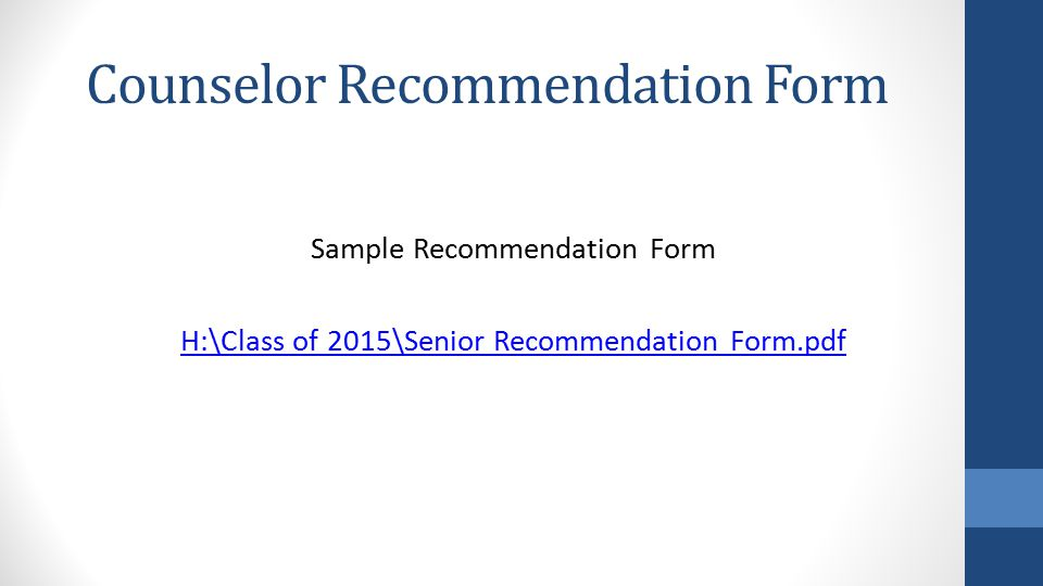 Counselor Recommendation Form Sample Recommendation Form H:\Class of 2015\Senior Recommendation Form.pdf
