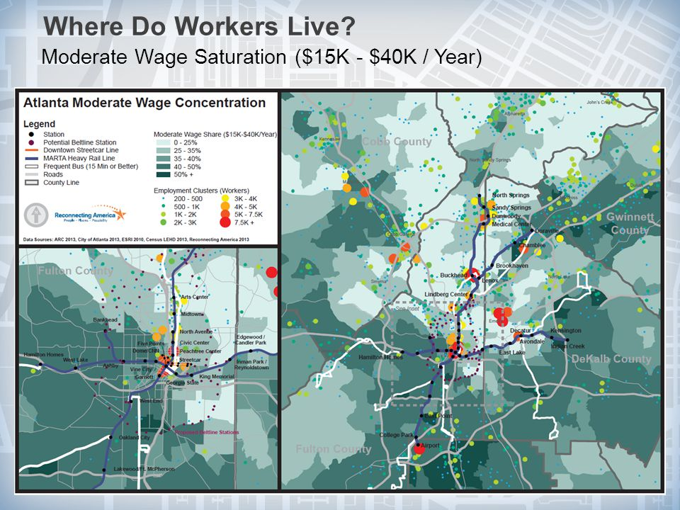 Where Do Workers Live Moderate Wage Saturation ($15K - $40K / Year) 29© 2010 Reconnecting America.