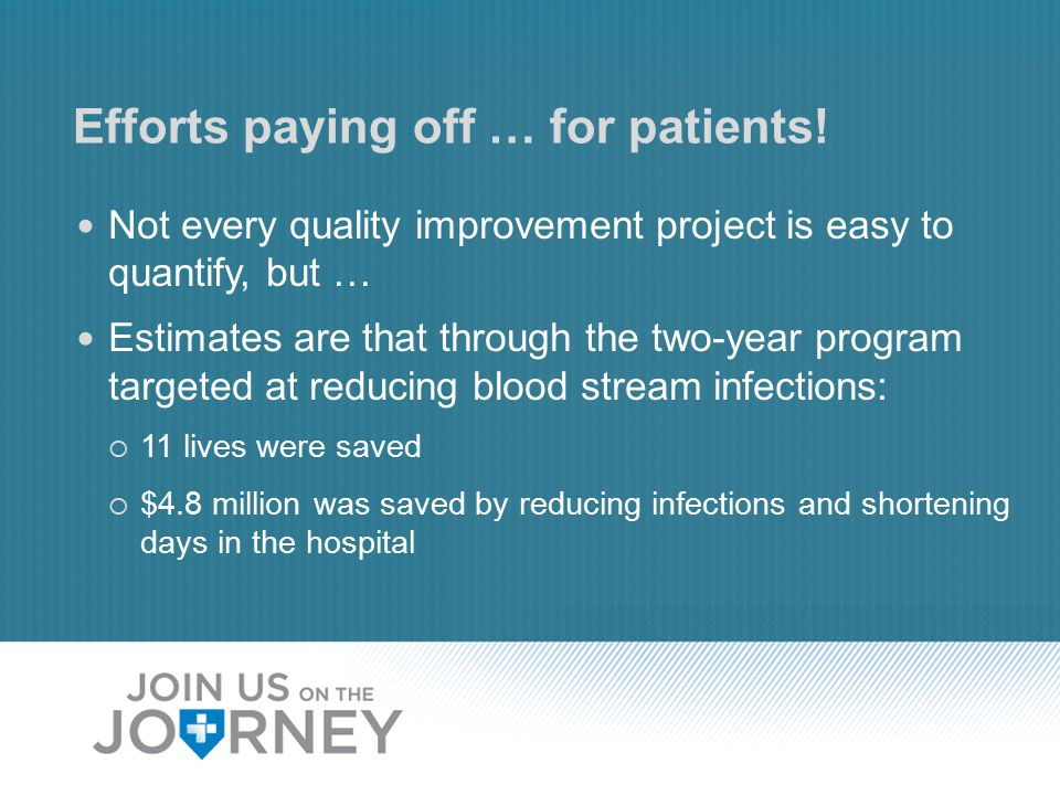 Efforts paying off … for patients.