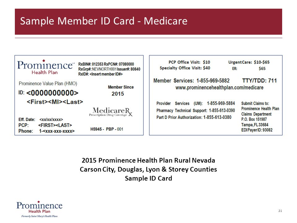 21 Sample Member ID Card - Medicare 2015 Prominence Health Plan Rural Nevada Carson City, Douglas, Lyon & Storey Counties Sample ID Card
