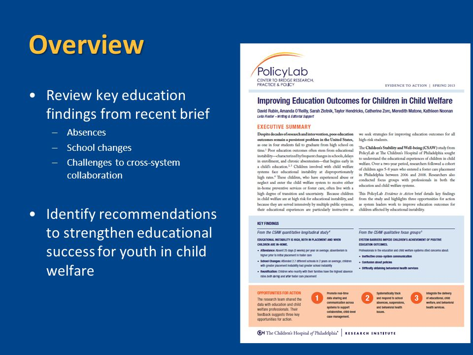 Overview Review key education findings from recent brief –Absences –School changes –Challenges to cross-system collaboration Identify recommendations