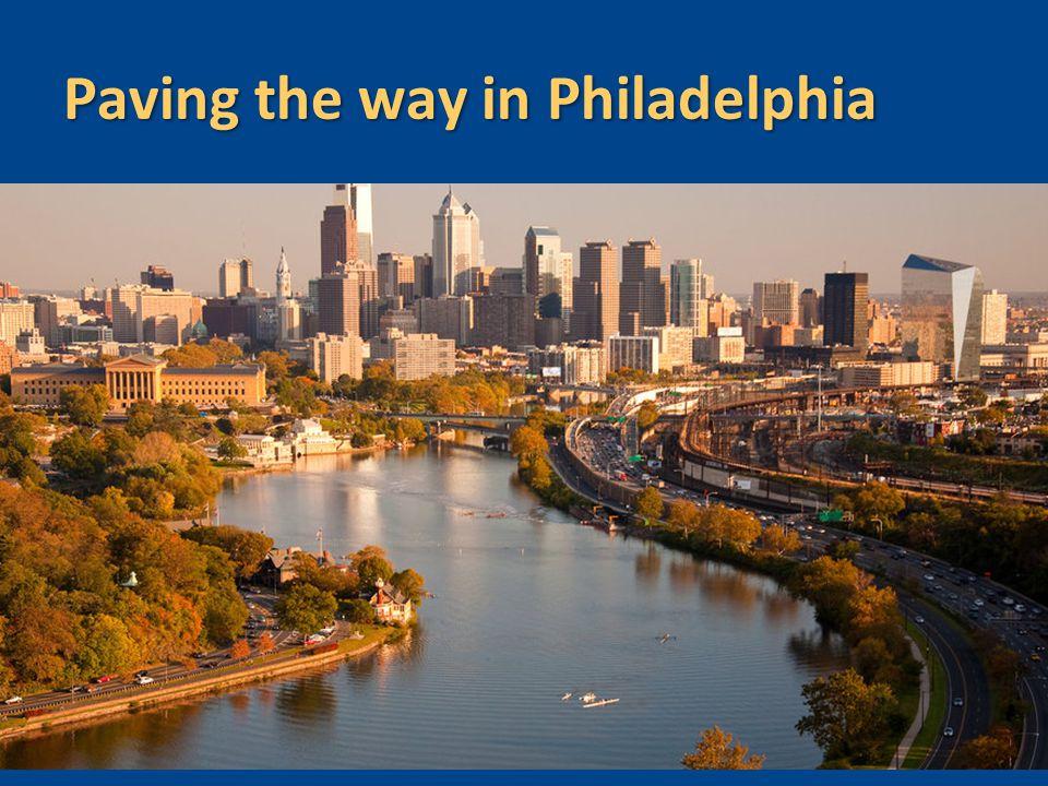 Paving the way in Philadelphia