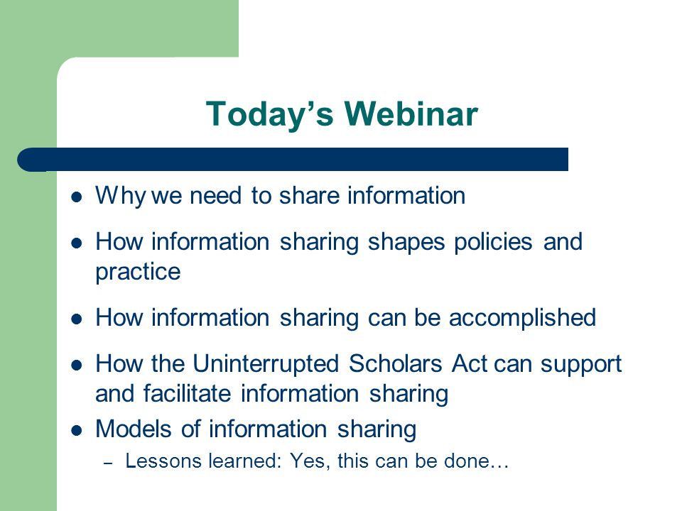 Why We Need Information Sharing Critical to identifying what is really happening: – Ex.