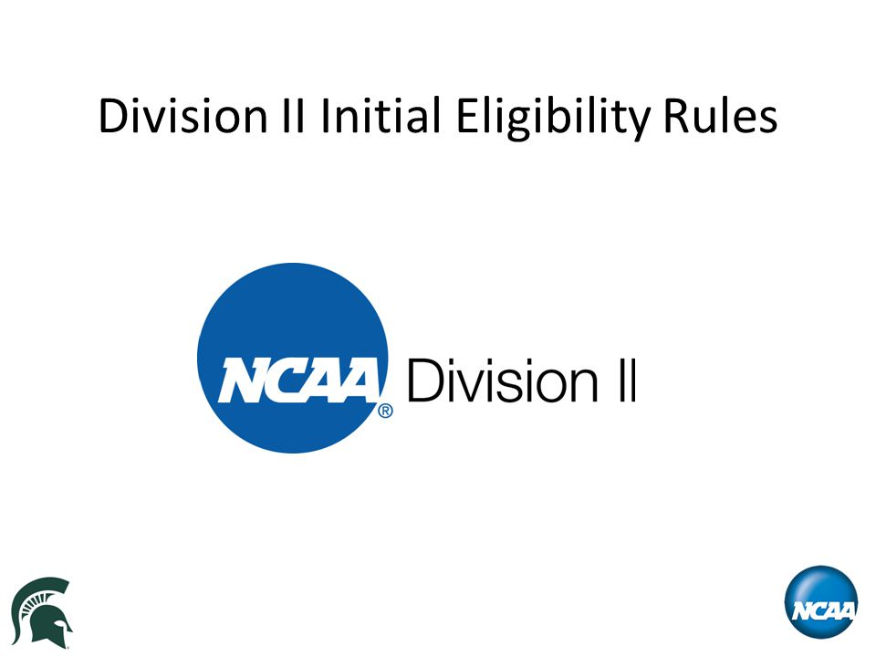 Division II Initial Eligibility Rules