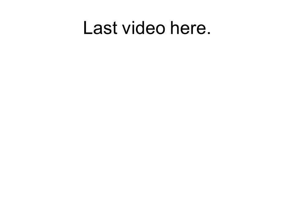 Last video here.