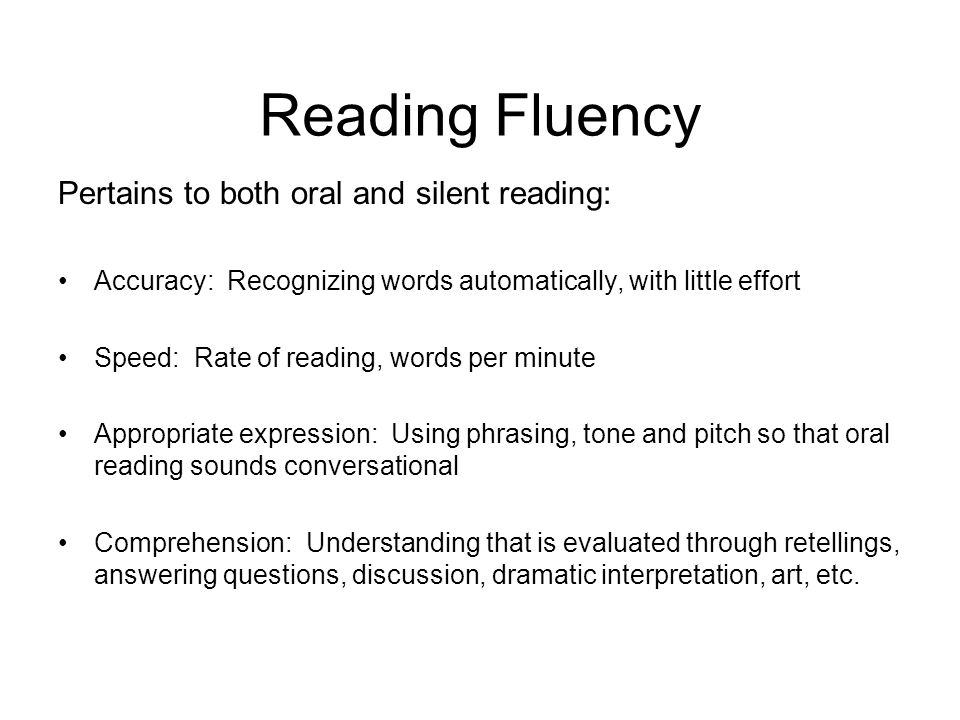 Fluency Issues (Jerry Johns) Type 1: The student reads fluently (sounds good) but exhibits little comprehension Type 2: The student struggles with words and meaning Type 3: The student stumbles over words but has surprisingly strong comprehension