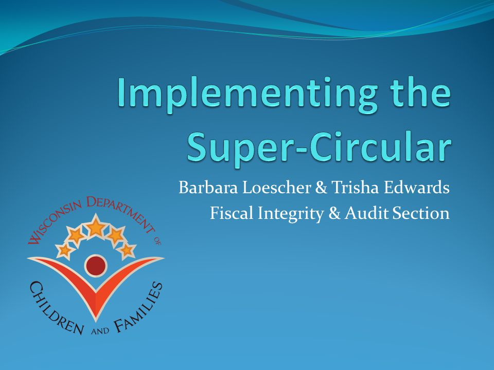 Barbara Loescher & Trisha Edwards Fiscal Integrity & Audit Section