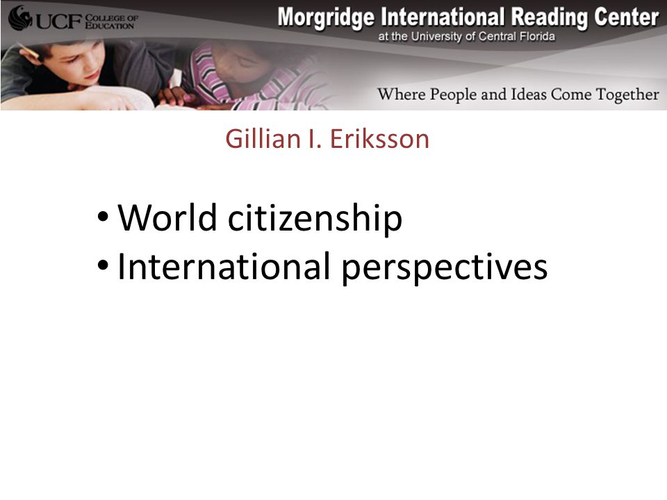 Gillian I. Eriksson World citizenship International perspectives