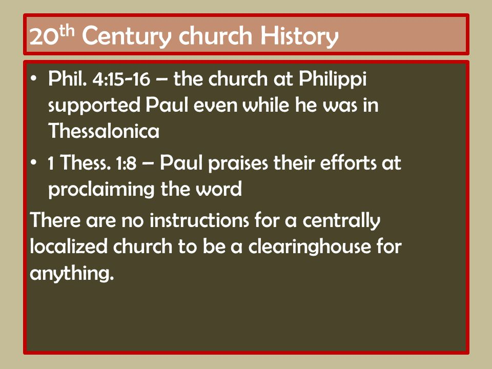 20 th Century church History Phil.
