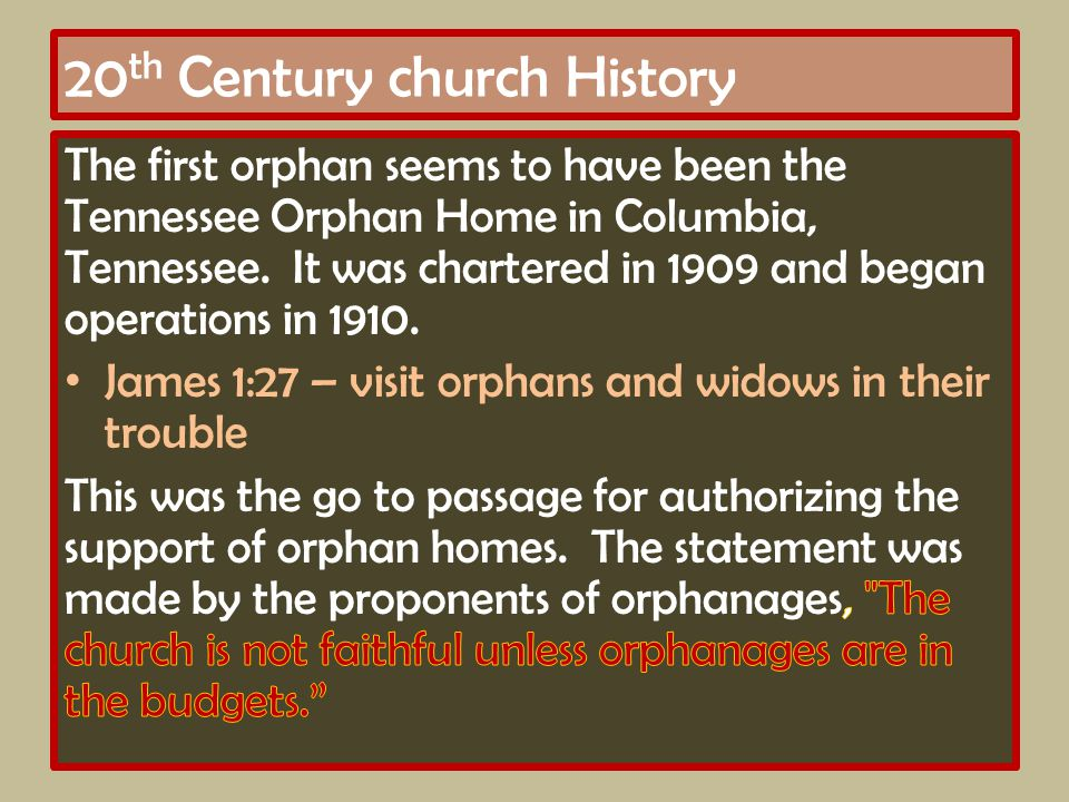 20 th Century church History