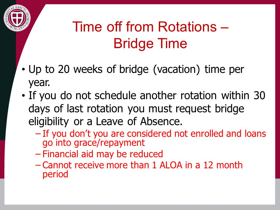 Up to 20 weeks of bridge (vacation) time per year.
