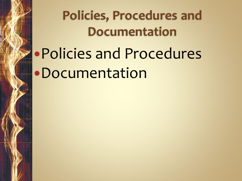 Policies and Procedures Documentation