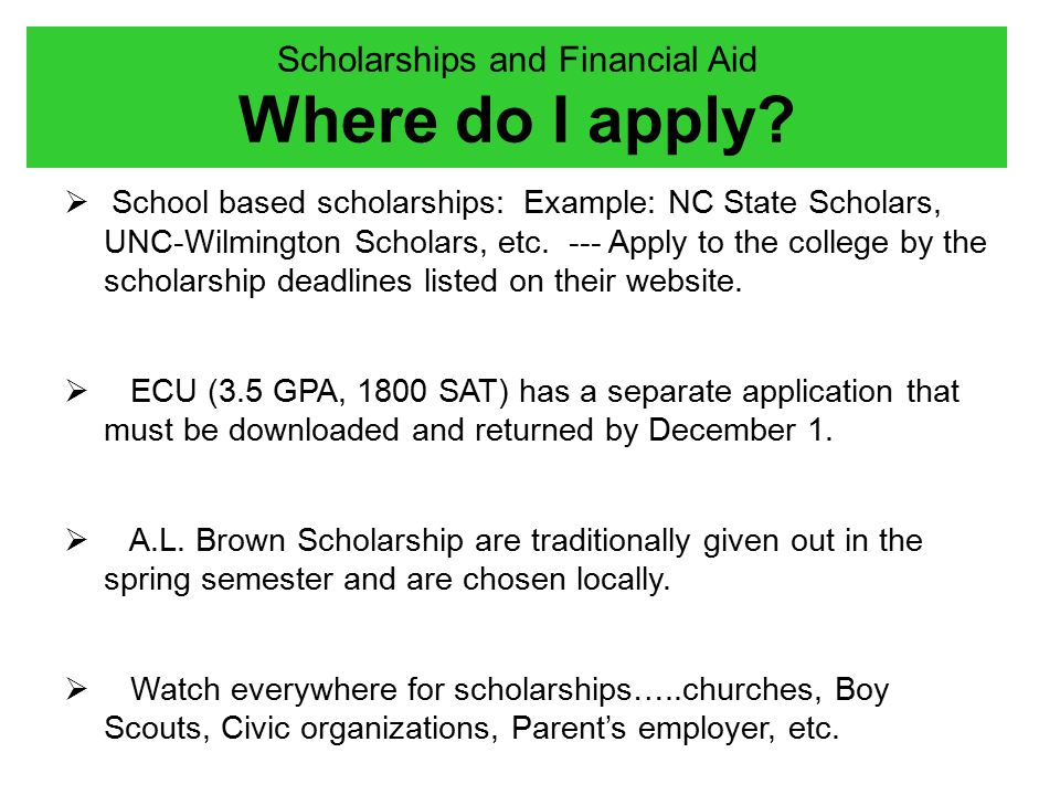 Scholarships and Financial Aid Where do I apply.
