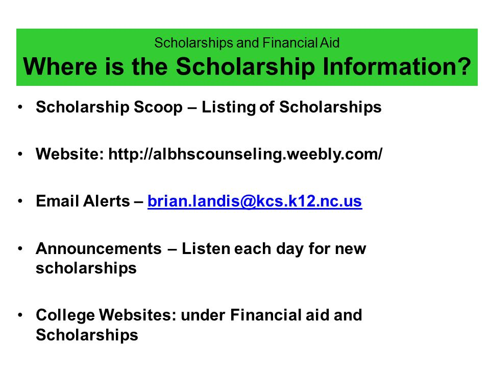 Scholarships and Financial Aid Where is the Scholarship Information.