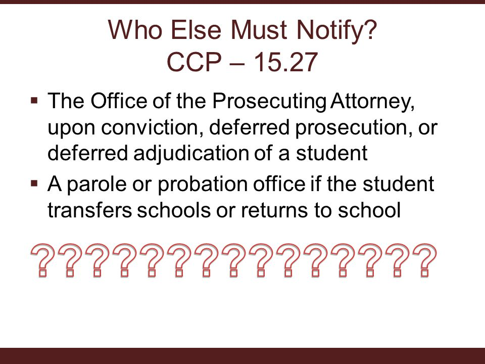 Who Else Must Notify? CCP – 15.27
