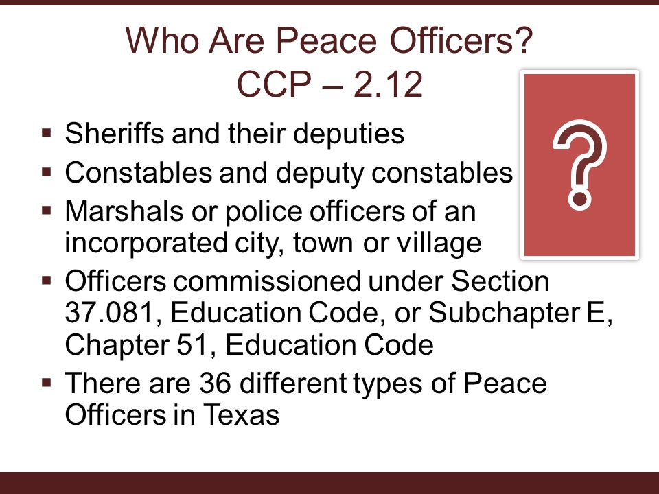 Who Are Peace Officers.
