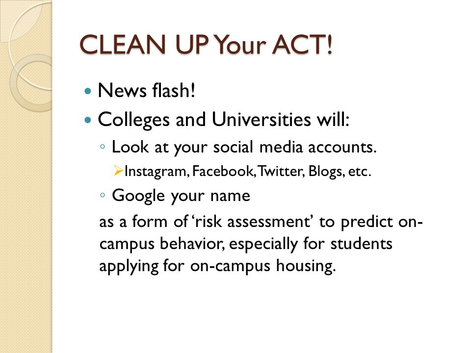 CLEAN UP Your ACT. News flash.