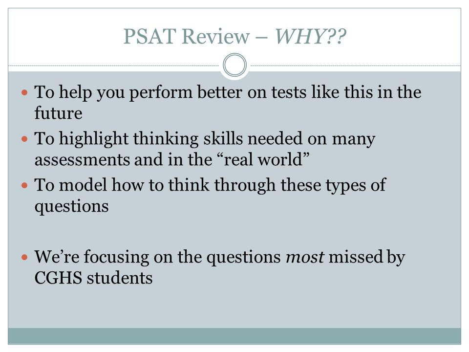 PSAT Review – WHY .