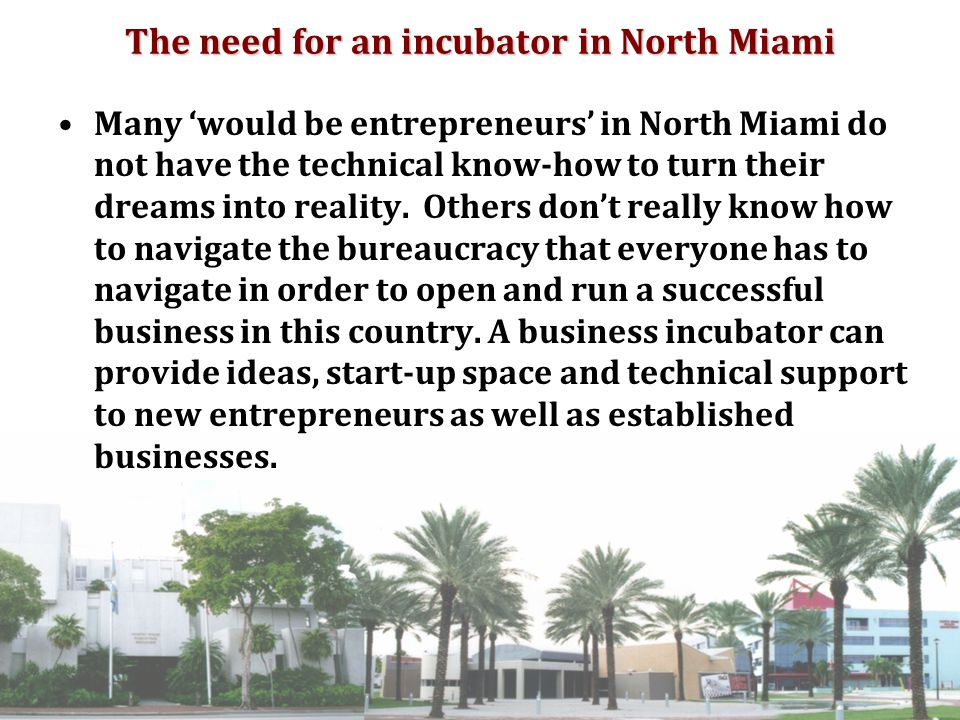 Types of Business Incubators There are 4 main types of Business Incubators: Local Economic Development Incubators, Academic and Scientific Incubators, Corporate Incubators, & Private Investors' Incubators.