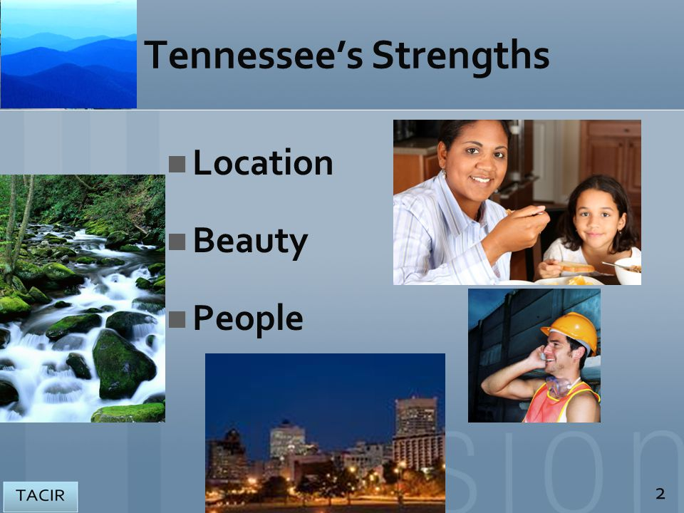 Tennessee's Strengths Location Beauty People 2