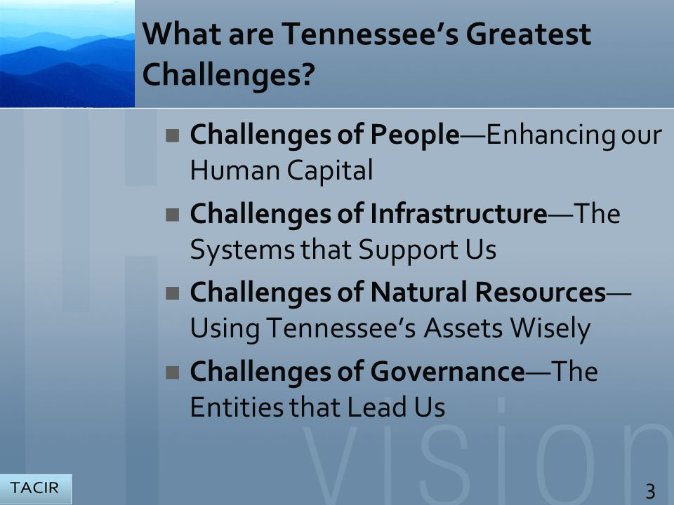 What are Tennessee's Greatest Challenges.