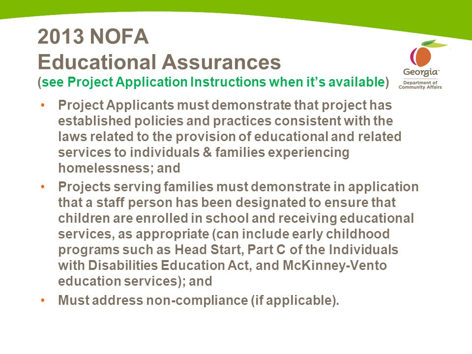 2013 NOFA Educational Assurances (see Project Application Instructions when it's available) Project Applicants must demonstrate that project has estab