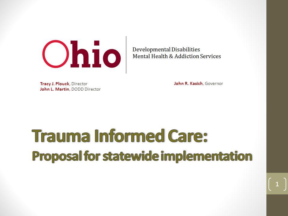 Ohio's Trauma Informed (TIC) Care Initiative Vision: To advance Trauma Informed Care in Ohio.