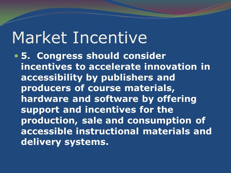 Market Incentive 5.