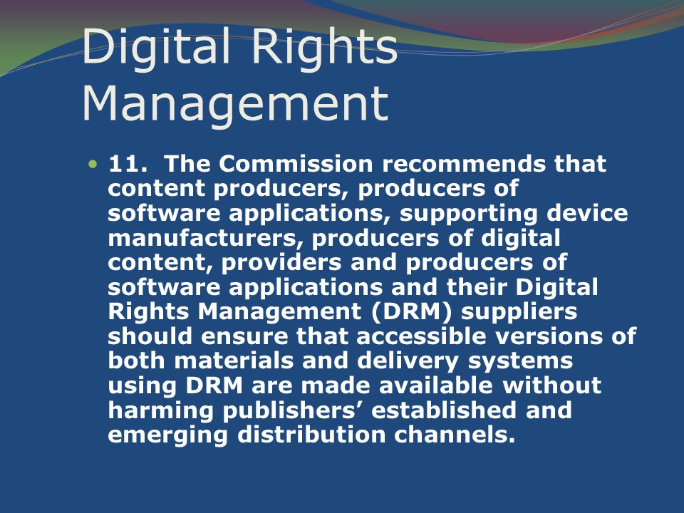 Digital Rights Management 11.