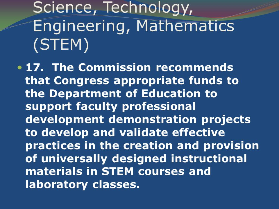 Science, Technology, Engineering, Mathematics (STEM) 17.