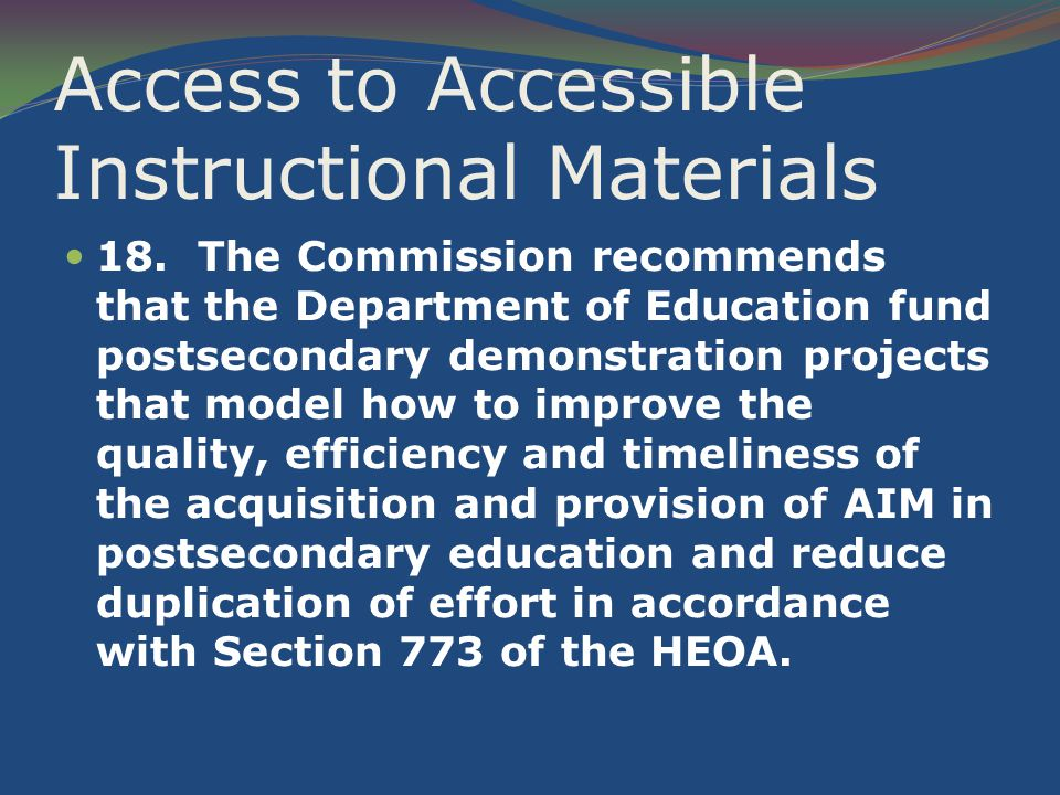 Access to Accessible Instructional Materials 18.