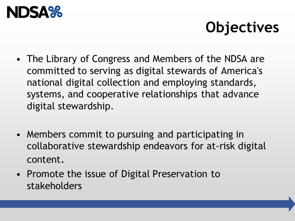 More information about the Alliance is at www.digitalpreservation.gov/ndsa / Read about NDSA work on The Signal blogs.loc.gov/digitalpreservation/