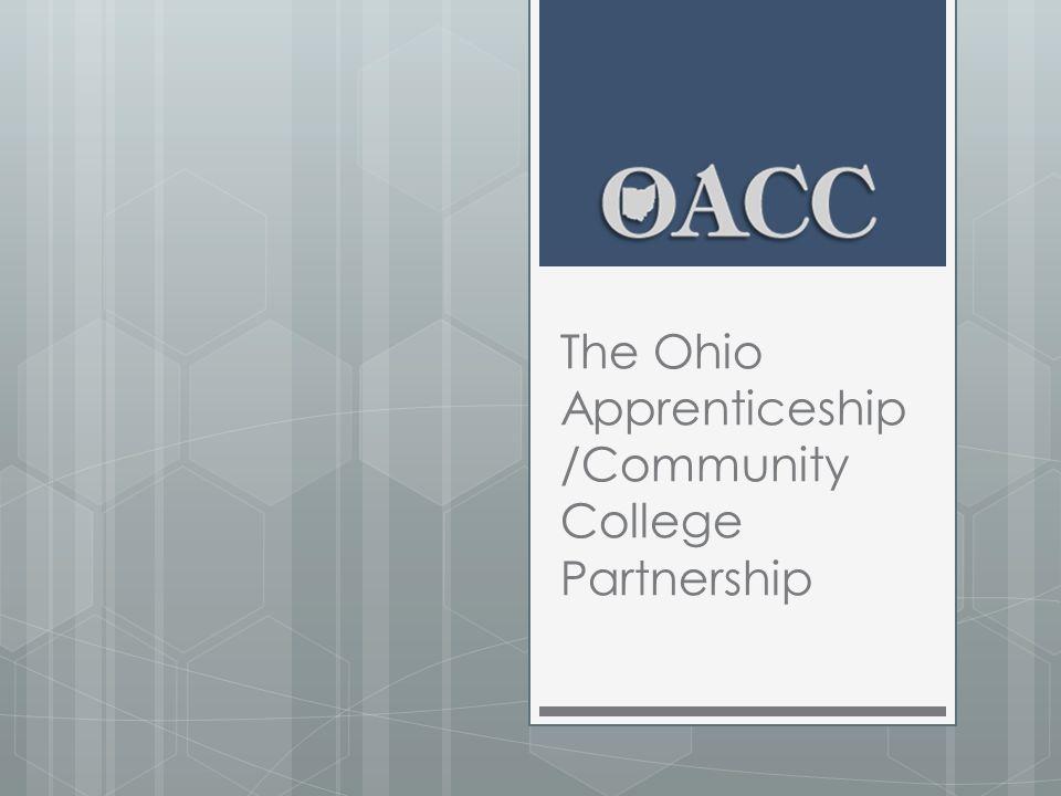 The Ohio Apprenticeship /Community College Partnership