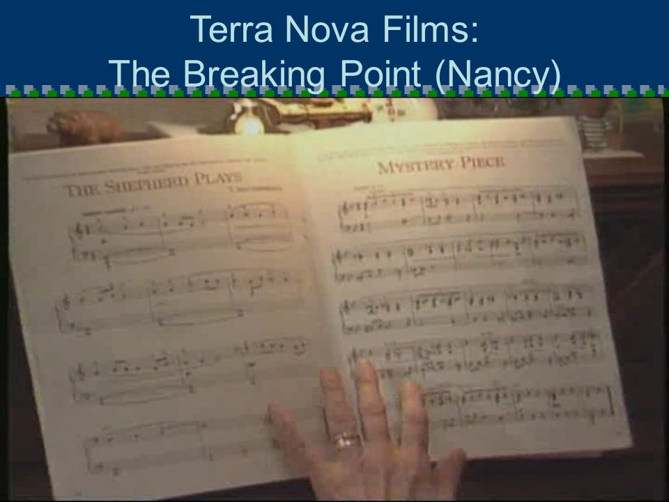 1.132.13 Terra Nova Films: The Breaking Point (Nancy)