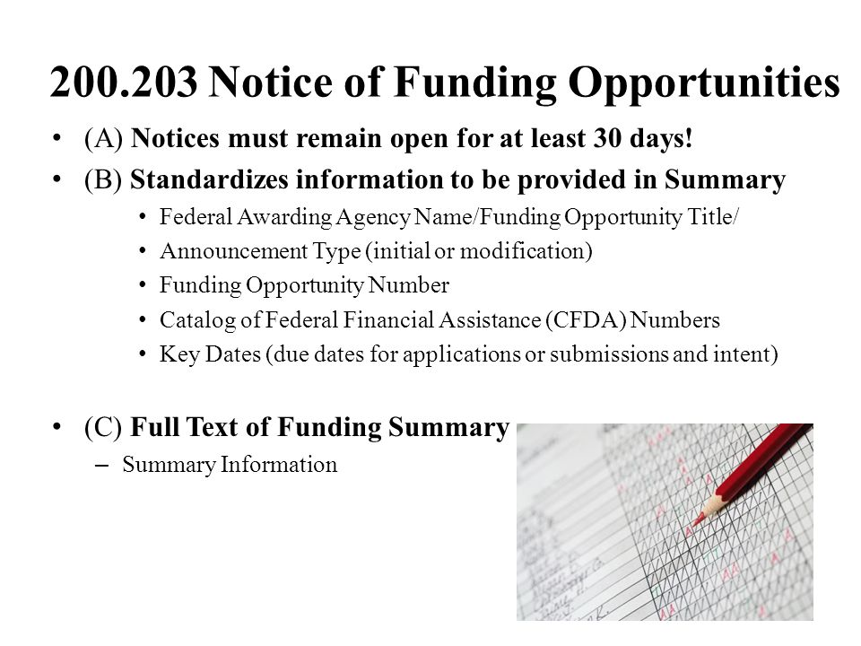 200.203 Notice of Funding Opportunities (A) Notices must remain open for at least 30 days.