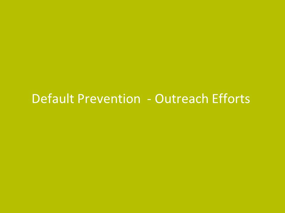 Default Prevention - Outreach Efforts