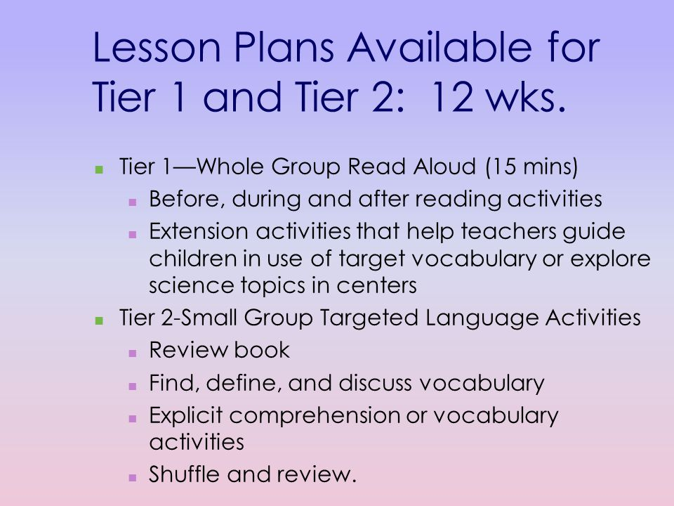 Lesson Plans Available for Tier 1 and Tier 2: 12 wks.