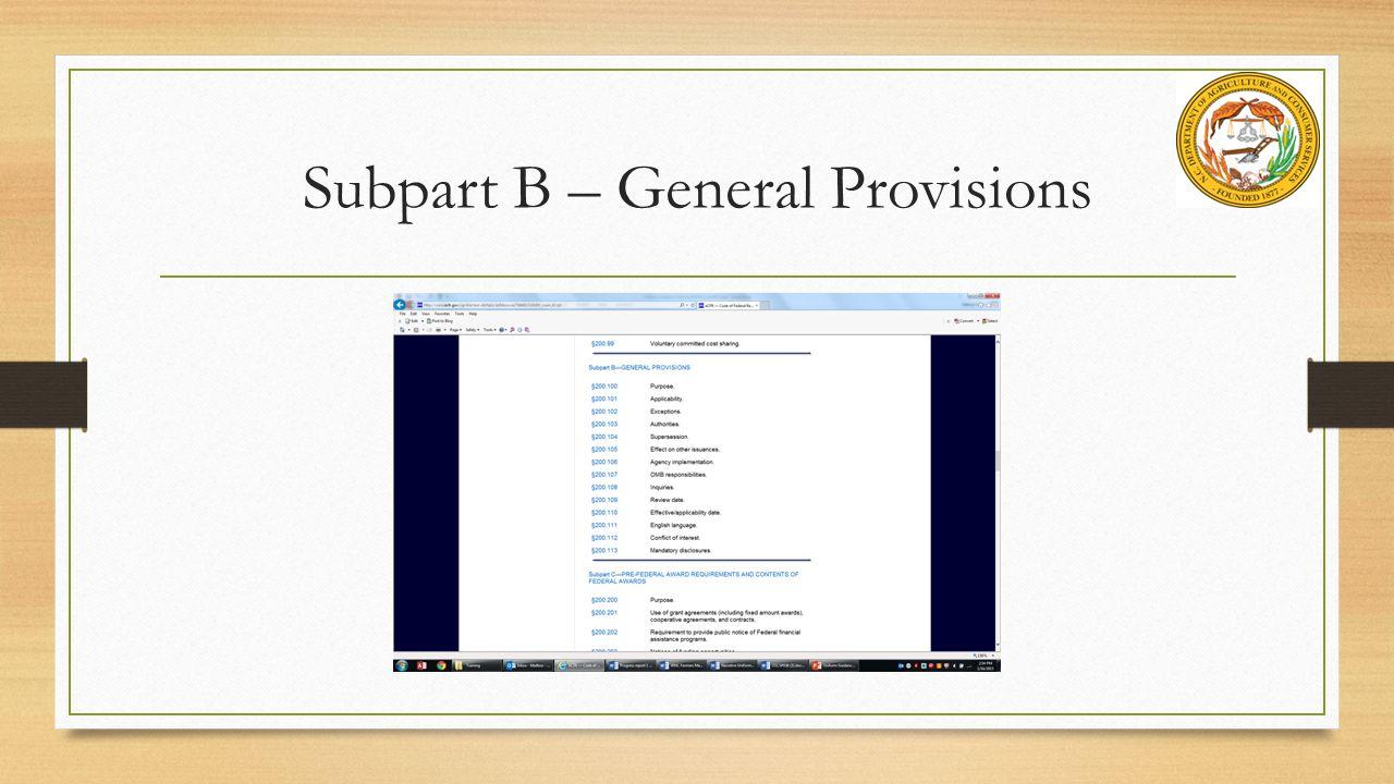 Subpart B – General Provisions
