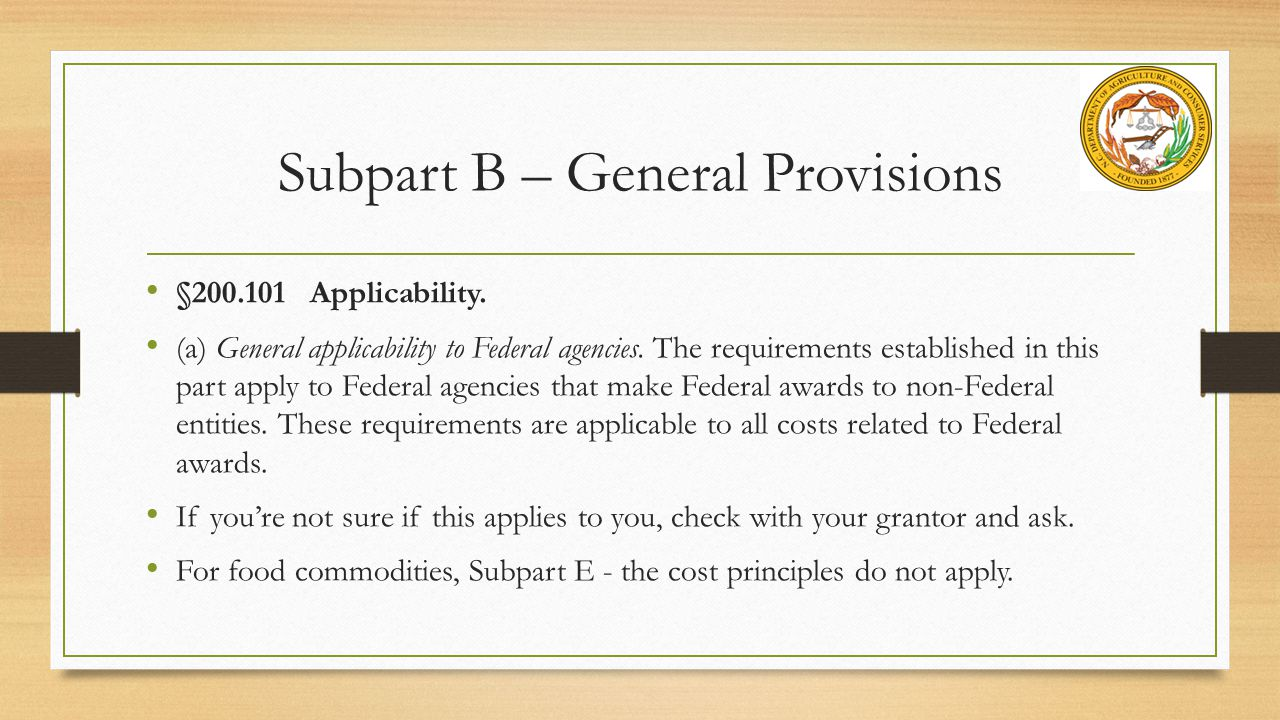 §200.101 Applicability.(a) General applicability to Federal agencies.