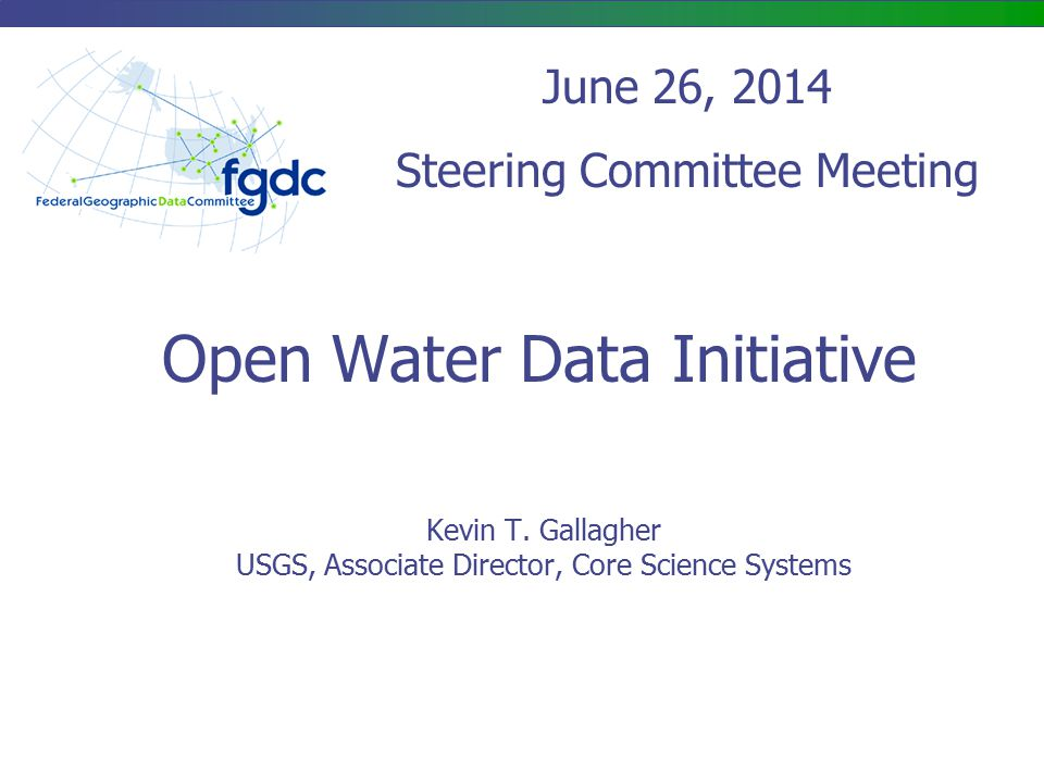 Open Water Data Initiative Kevin T.