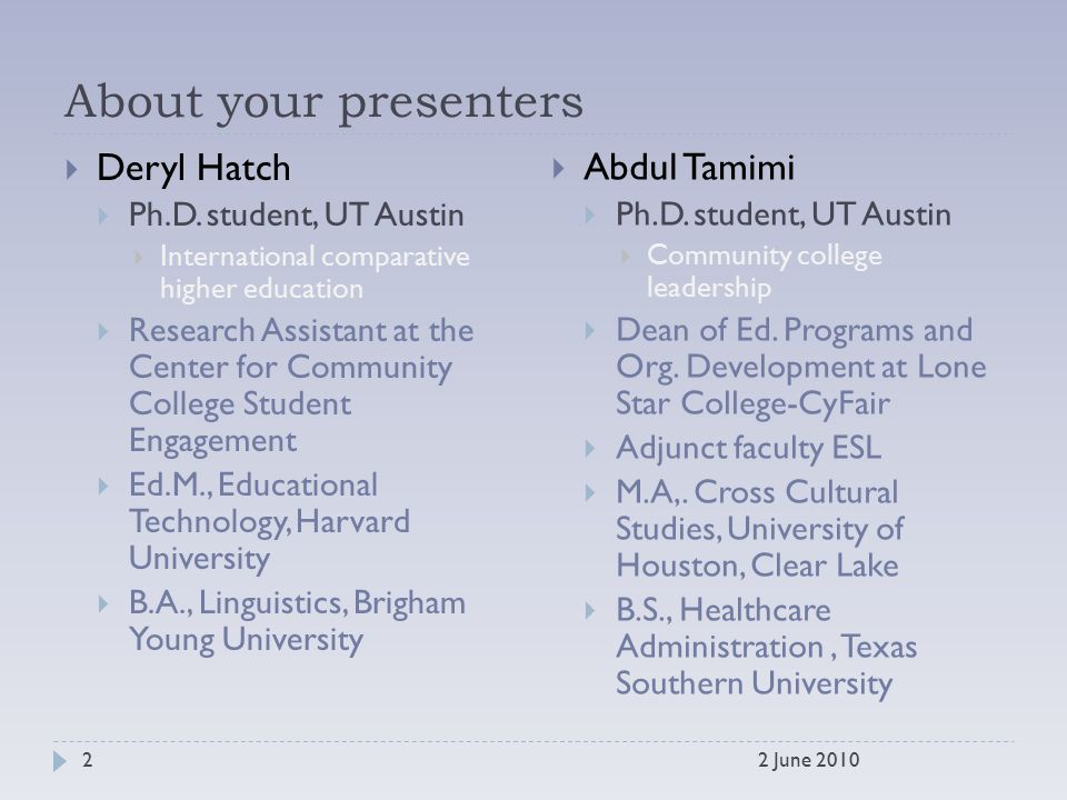 About your presenters  Deryl Hatch  Ph.D.