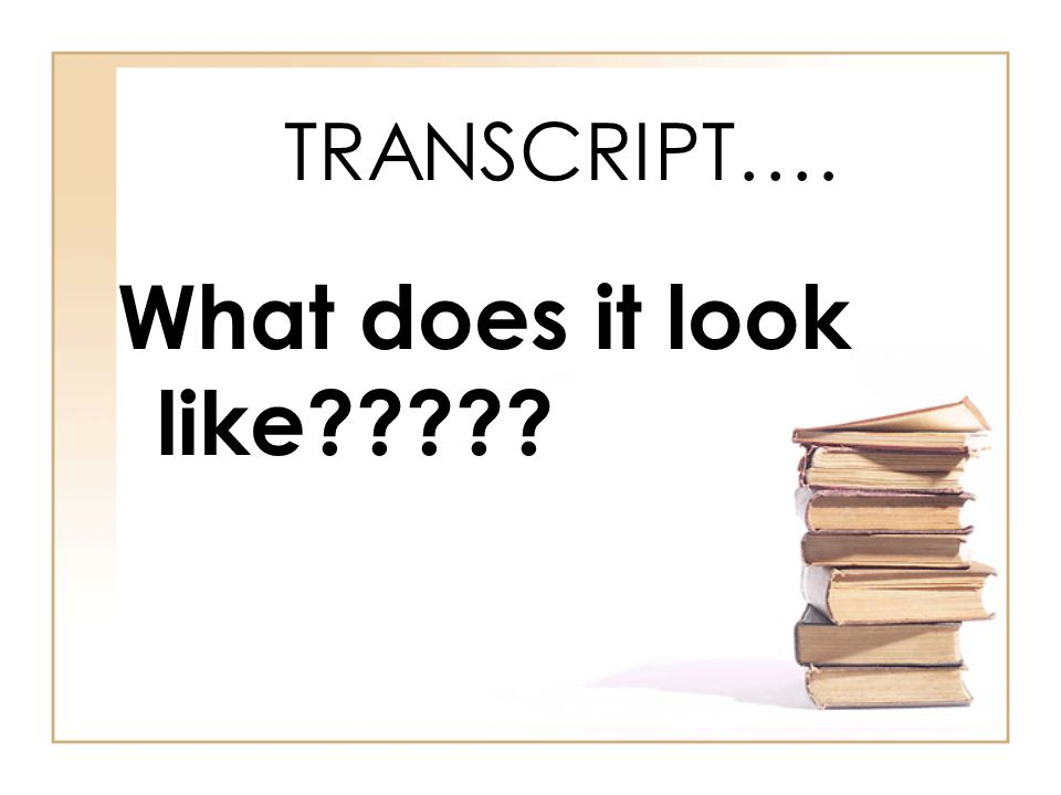 TRANSCRIPT…. What does it look like