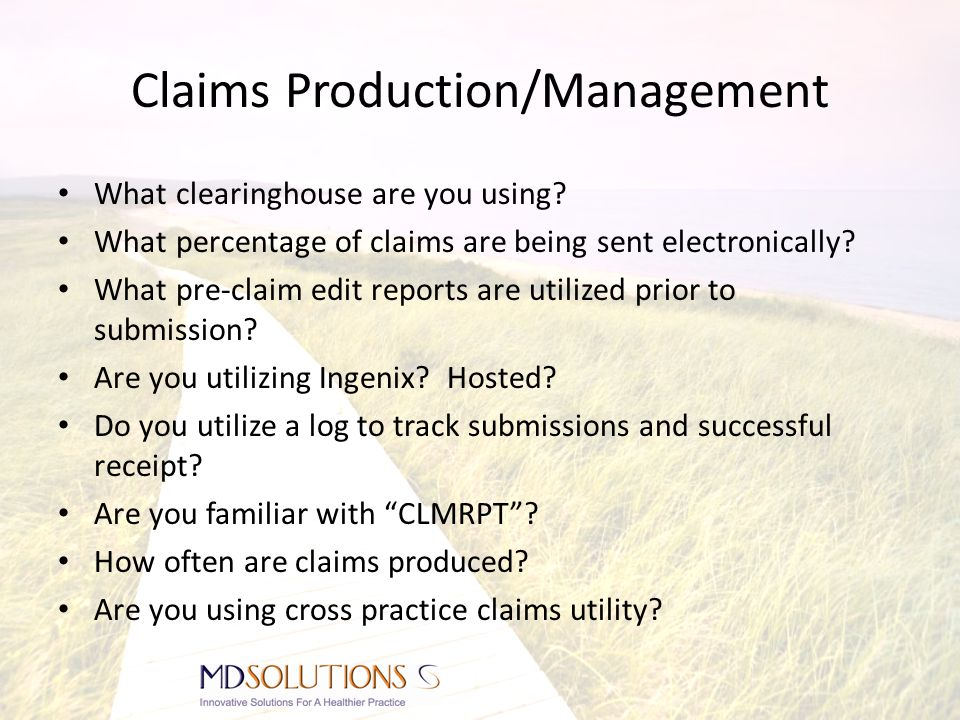 Claims Production/Management What clearinghouse are you using.