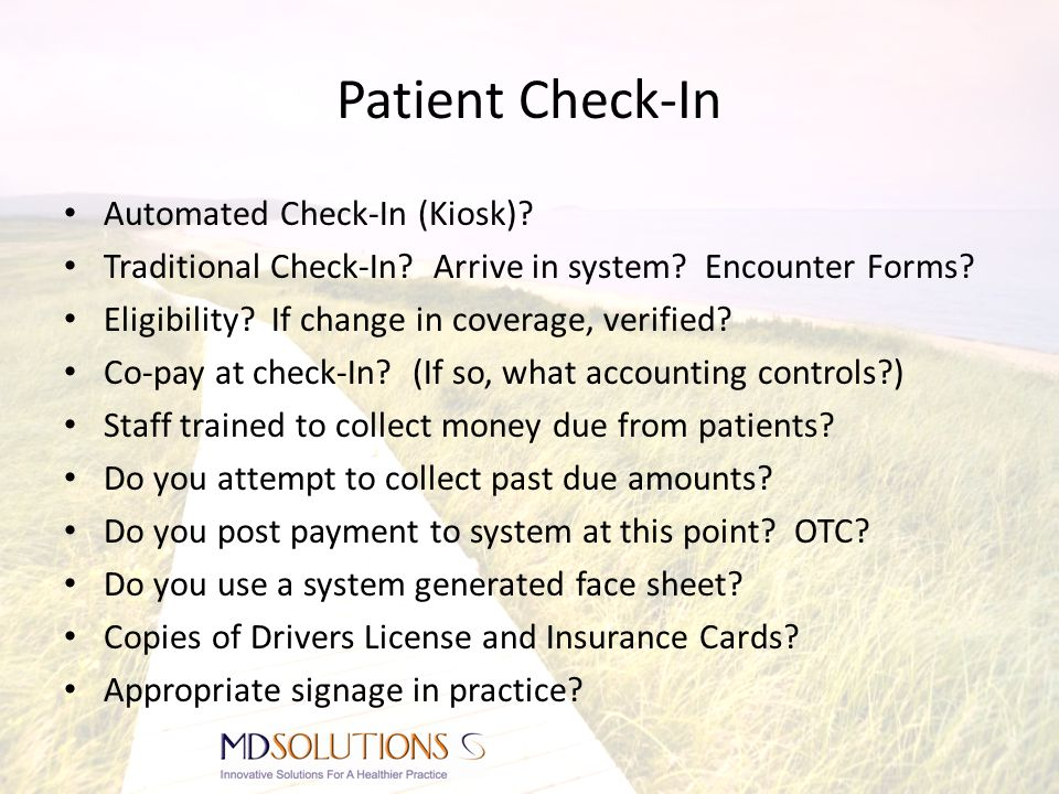 Patient Check-In Automated Check-In (Kiosk). Traditional Check-In.
