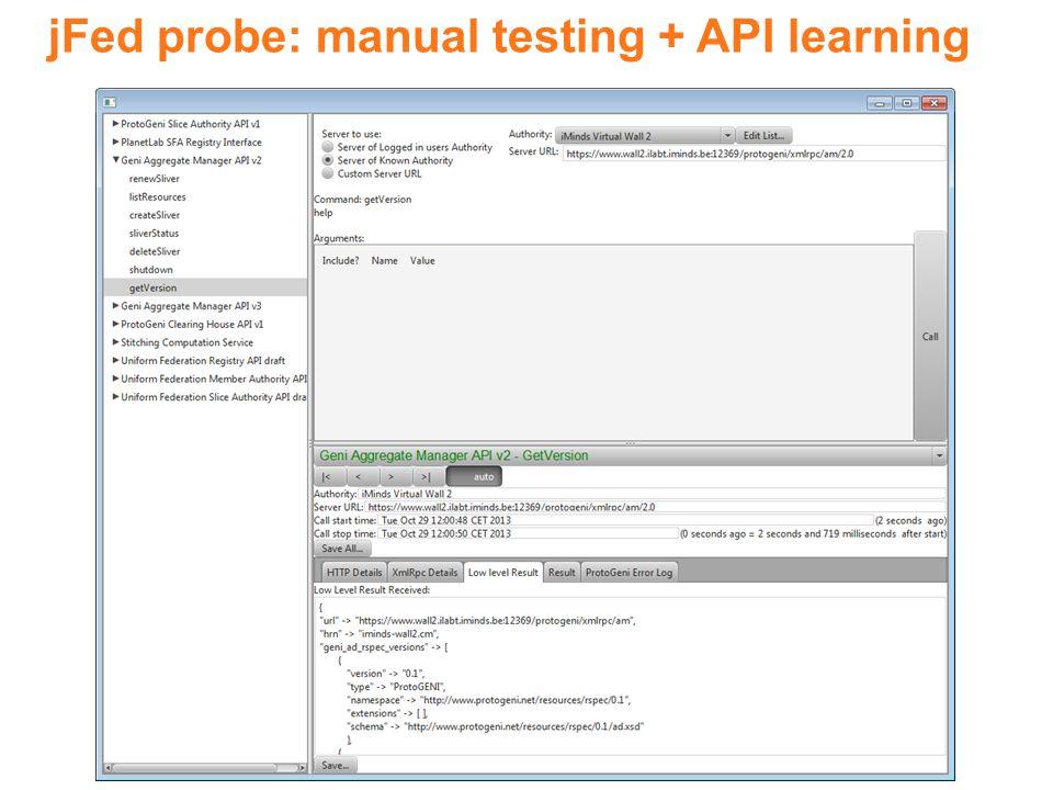 jFed probe: manual testing + API learning